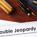 What You Need to Know about Double Jeopardy